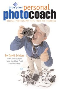 Blue Pixel Personal Photo Coach : Digital Photography Tips from the Trenches-cover