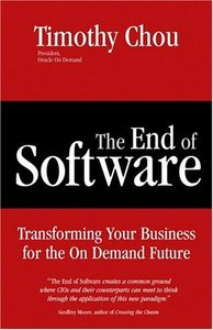 The End of Software : Transforming Your Business for the On Demand Future-cover