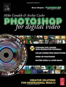 Photoshop for Digital Video : Creative Solutions for Professional Results (Paperback)-cover