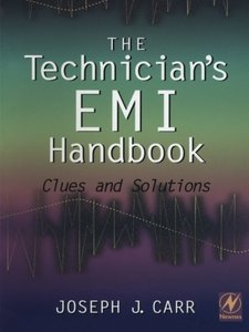 The Technician's EMI Handbook: Clues and Solutions-cover
