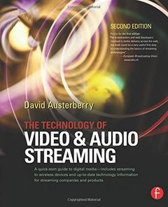 The Technology of Video and Audio Streaming, 2/e (Paperback)-cover