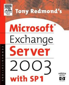 Tony Redmond's Microsoft Exchange Server 2003 : with SP1 (Paperback)-cover