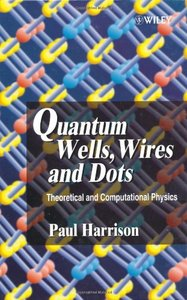 Quantum Wells, Wires and Dots: Theoretical and Computational Physics
