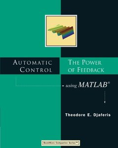 Automatic Control: The Power of Feedback Using MATLAB-cover