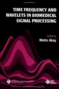 Time Frequency And Wavelets In Biomedical Signal  Processing-cover