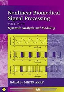 Nonlinear Biomedical Signal Processing, Volume Ii: Dynamic Analysis And Modeling-cover