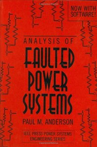 Analysis Of Faulted Power Systems (w/pwrmat Disk For The Ibm Pc)-cover