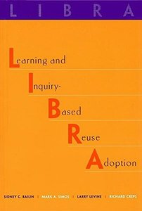 Libra: Learning And Inquiry-based Reuse Adoption