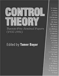 Control Theory: Twenty-five Seminal Papers (1932- 1981)-cover