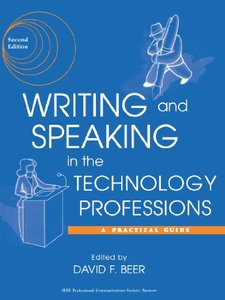 Writing And Speaking In The Technology Professions: A Practical Guide, 2/e