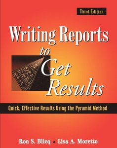 Writing Reports To Get Results: Quick Effective,  Results Using The Pyramid Method Of Writing, 3/e(Paperback)-cover