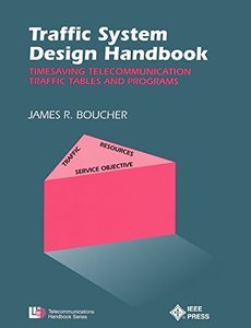 Traffic System Design Handbook: Timesaving Telecommunication Traffic Tables And Programs-cover