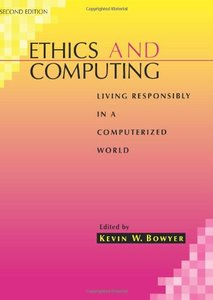 Ethics And Computing: Living Responsibly In A Computerized World, Second Edition  (a Selected Reprint Volume)-cover