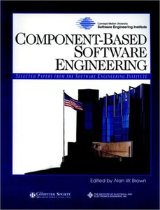 Component-based Software Engineering: Selected Papers From The Software Engineering Institute-cover