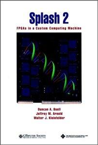 Splash 2: Fpgas In A Custom Computing Machine-cover