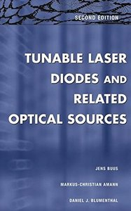 Tunable Laser Diodes and Related Optical Sources, 2/e-cover