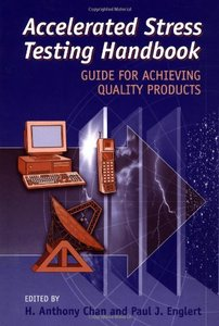 Accelerated Stress Testing Handbook: Guide For Achieving Quality Products-cover