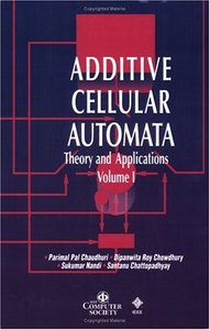 Additive Cellular Automata: Theory And Applications, Volume 1-cover