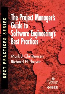 The Project Manager's Guide To Software Engineering's Best Practices-cover