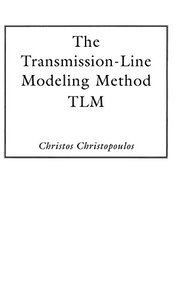 Transmission-line Modeling Method: Tlm-cover