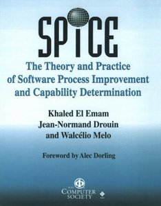 Spice: The Theory And Practice Of Software Process Improvement And Capability Determination-cover