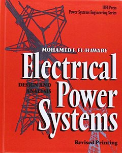 Electrical Power Systems: Design And Analysis, Revised Printing-cover