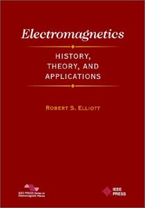 Electromagnetics: History, Theory, And Applications-cover