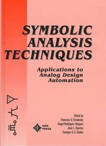 Symbolic Analysis Techniques: Applications To Analog Design Automation-cover