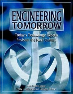 Engineering Tomorrow: Today's Technology Experts Envision The Next Century-cover