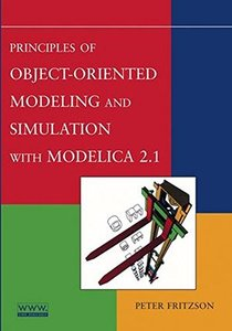 Principles Of Object-oriented Modeling And Simulation With Modelica 2.1-cover