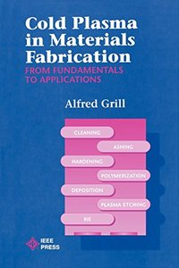 Cold Plasma Materials Fabrication: Fundamentals To Applications-cover