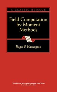 Field Computation By Moment Methods (an Ieee/oup Classic Reissue)-cover