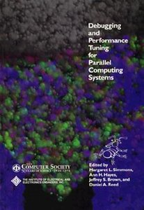Debugging And Performance Tuning For Parallel Computing Systems-cover