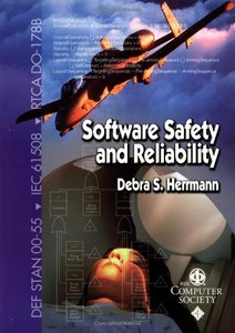 Software Safety And Reliability: Techniques, Approaches, And Standards Of Key Industrial Sectors-cover