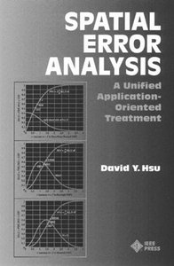 Spatial Error Analysis: A Unified, Application-oriented Treatment-cover