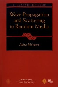 Wave Propagation And Scattering In Random Media    (an Ieee Classic Reissue)-cover