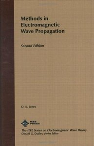 Methods In Electromagnetic Wave Propagation,      Second Edition-cover