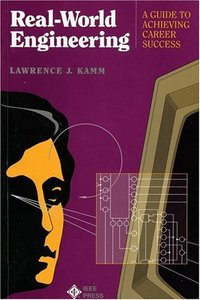 Real-world Engineering: A Guide To Career Success-cover