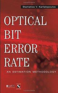 Optical Bit Error Rate:  An Estimation Methodology-cover