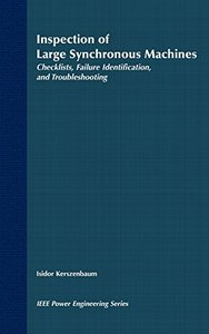 Inspection Of Large Synchronous Machines: Checklists, Failure Identification, And Troubleshooting-cover