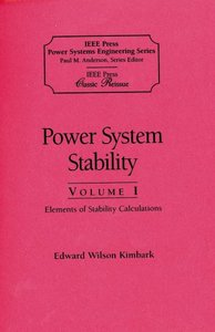 Power System Stability, Parts I, Ii, Iii  (an Ieee Press Classic Reissue, Paper Edition, 3 Part Slipcased Pack)