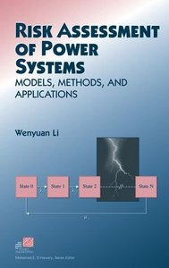 Risk Assessment For Power Systems:  Models, Methods, And Applications-cover