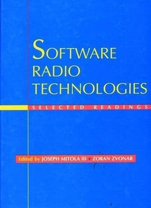 Software Radio Technologies: Selected Readings-cover