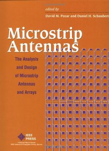 Microstrip Antennas: The Analysis And Design Of Microstrip Antennas And Arrays  (a Selected Reprint Volume)-cover