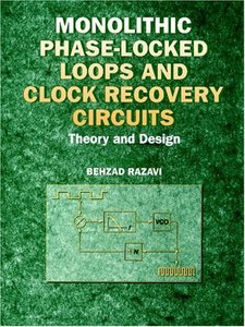 Monolithic Phase-locked Loops And Clock Recovery  Circuits: Theory And Design  (a Selected Reprint Volume)-cover