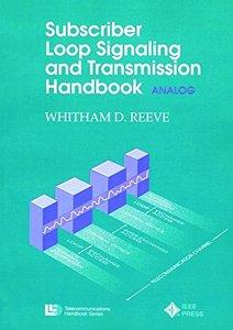 Subscriber Loop Signaling And Transmission Handbook: Analog-cover