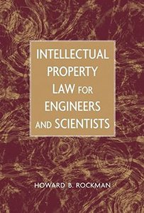 Intellectual Property Law For Engineers And Scientists-cover