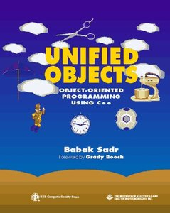 Unified Objects: Object-oriented Programming Using C++-cover
