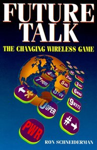 Future Talk: The Changing Wireless Game