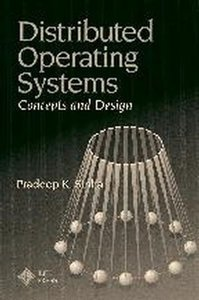 Distributed Operating Systems: Concepts and Design (Hardcover)